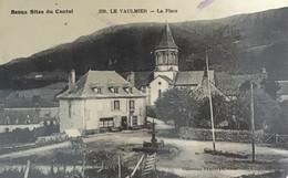 Beaux Sites Du Cantal 238 Le Vaulmier La Place - Altri Comuni