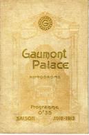 """1913 PROGRAMME GAUMONT PALACE THEATRE CINEMA PARIS """"LE PLUS GRAND CINEMA DU MONDE"""" PLAQUETTE LUXE T.B.E. V.SCANS.15429 - Programmes"""
