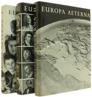 EUROPA  AETERNA, 1966 - 3 Volumi Perfetti, Per In Totale 1175 Pagine, Con Illustrazioni E Tavole - Unclassified