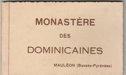 64) MAULÉON - MONASTÈRE DES DOMINICAINES - CARNET COMPLET  DE 12  C.P.A. - ( 4 SCANS ) - Mauleon Licharre