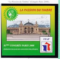 VaI001 FFAP N° 2 PARIS 2008 Graveur CATELIN Bloc Feuillet 81ème Congrès Le GRAND PALAIS La Passion Du Timbre - FFAP