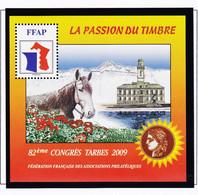 VaI004 FFAP N° 3 TARBES 2009 Graveur CATELIN Bloc Feuillet 82ème Congrès Fédération Asso Philatéliques Passion Du Timbre - FFAP