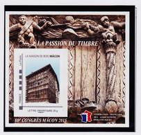 VaI007 FFAP N° 10 MACON 88ème Congrès 2015 Graveur ALBUISSON Bloc Feuillet La MAISON Du BOIS Passion Du Timbre - FFAP