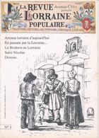 Revue Lorraine Populaire N°1 - Décembre 1974 - J.-M. CUNY (20 Pages) Rare ! - Lorraine - Vosges