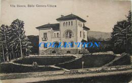 Baile GOVORA - VALCEA 1910, Vila ILIESCU, Necirculata - Roumanie