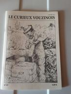 Le Curieux Vouzinois  N°87 Vaux Les Mourron Etc.....08 Ardennes - 1950 à Nos Jours