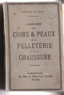 ANNUAIRE ROUSSET DES CUIRS ET PEAUX DE LA PELLETERIE ET DE LA CHAUSSURE - ED. CARON FRERES - MONDE ENTIER - 1935 - Other