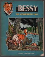Bessy 33: De Voorspelling (Standaard Boekhandel) [Wirel = Willy Vandersteen & Karel Verschuere] Herdruk 1962 - Bessy