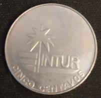 """CUBA - 5 CENTAVOS 1981 - INTUR - KM 411 - ( Sans """"5"""" - Without """"5"""" ) - Cuba"""