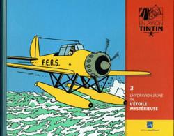 LE LIVRET SEUL Tintin (En Avion - Hachette) 003 - L'hydravion Jaune De L'Etoile Mystérieuse - Autres