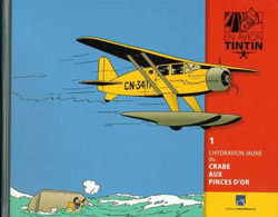 LE LIVRET SEUL Tintin (En Avion - Hachette) 001 - L'hydravion Jaune Du Crabe Aux Pinces D'or - Altri