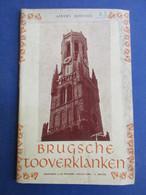 Brugsche Toverklanken - 1939  -  Door Albert Portier - Beiaard  Brugge - Histoire