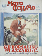 Rivista Motociclismo N. 38 - G. B. Borsalino Fu Lazzaro & C. - 17 Settembre 1936 - Boeken, Tijdschriften, Stripverhalen