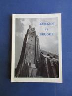 Kerken Te Brugge -   Kerken In Binnenstad Van Brugge  - Door Jean De Vincennes - Livres, BD, Revues