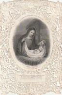 """WA 1- """" LA BONTE DU SEIGNEUR S' EST MONTREE .. """" - IMAGE PIEUSE CANIVET DENTELEE MARIE ET L' ENFANT JESUS - Andachtsbilder"""