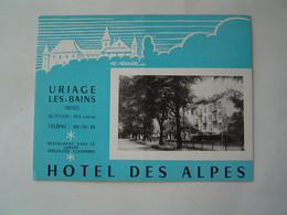 DEPLIANT TOURISME Ancien : HOTEL DES ALPES / URIAGE LES BAINS / ISERE - Tourism Brochures