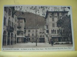 06 249 CPA 1930 - SAINT MARTIN-VESUBIE - LA MAIRIE ET LA PLACE FELIX FAURE - ANIMATION - Saint-Martin-Vésubie