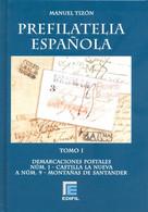 CATALOGO DE PREFILATELIA ESPAÑOLA MANUEL TIZON TOMO I DEMARCACION 1 A 9 EDIFIL TC12143 - Spain