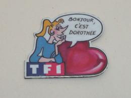 Pin's TF1, BONJOUR, C EST DOROTHEE - Medien