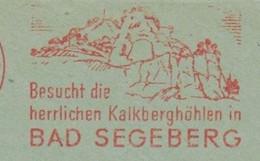 EMA METER STAMP FREISTEMPEL 1972 SEGEBERG LIMESTONE HILLS GEOLOGY STONES CAVES Besucht Die Herrlichen Kalkberghöhlen - Altri