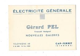 CAP FERRET (33) Carte De Visite Gérad PEL électricité Générale - Francia