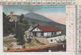 NAPOLI LA NUOVA FERROVIA ELETTRICA SUL VESUVIO 1904 - Napoli