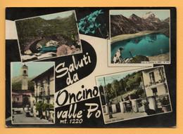 Saluti Da Oncino Valle Po - Cuneo