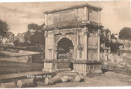 Italy & Circulated, Roma, Arco Di Tito, Lisboa 1913 (43) - Roma