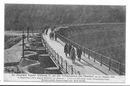 GEMÜND - Se. Majestât Kaiser Wilhem II An Der Urfttalsperre Am 19 Oktober 1906 - Non Classificati