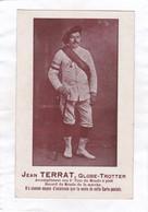 CPA :  14 X 9  -  Jean  TERRAT ,  Globe-TROTTER  Accomplissant Son 2e Tour Du Monde à Pied.... - Personalità Sportive