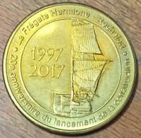 17 ROCHEFORT LA FREGATE HERMIONE 1997 / 2017 MEDAILLES ET PATRIMOINE JETON TOURISTIQUE MEDALS COINS TOKENS - Touristiques