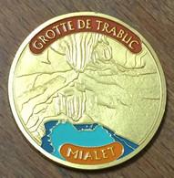 30 MIALET GROTTE DE TRABUC MÉDAILLE TOURISTIQUE SOUVENIRS ET PATRIMOINE EN COULEURS JETON MEDALS COINS TOKENS - Touristiques