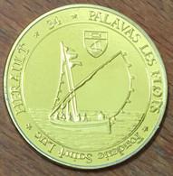 34 PALAVAS LES FLOTS MÉDAILLE SOUVENIR FONDERIE SAINT-LUC TOKENS JETON TOURISTIQUE MEDALS COINS - Touristiques