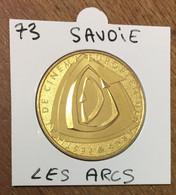 73 LES ARCS CINEMA MINI MÉDAILLE SOUVENIR MONNAIE DE PARIS 2017 JETON TOURISTIQUE TOKENS MEDALS COINS - 2017