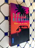 POCKET N° 11971    RIEN NE VA PLUS    Douglas KENNEDY    443 Pages - 2004 - Livres, BD, Revues