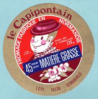 Fromage - étiquette Le Capipontain Fabriqué En Normandie  Osmanville - état Neuf - Cheese