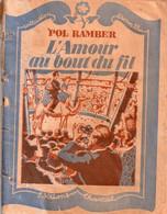 L'Amour Au Bout Du Fil Par Pol Ramber -  Collectio Liseron Bleu N°5 - Romantique