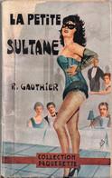 La Petite Sultane Par R. Gauthier - Collection Pâquerette (2ème Série) N°43 - Romantique