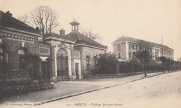 CPA - Melun - Collège Jacques Amyot - Melun