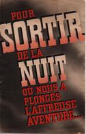 MARECHAL PETAIN ETAT FRANCAIS PROPAGANDE TRACT   SORTIR DE LA NUIT - 1939-45