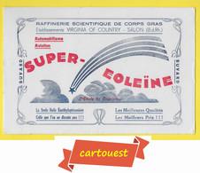 BUVARD BLOTTING PAPER ♥♥☺♣♣ Huile Super-Eoleïne, Salon De Provence, Ets Virginia Of Country, Automobile, Aviation ♦♦☺♣♣ - Automotive