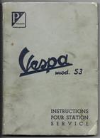 Vespa Mod. 53 / 54 Piaggio Manuel Réparation Scooter Scouteur Manuel Manual - Motorräder