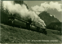 TRENINO DELLA VAL GARDENA - GRODNERBAHN ( BOLZANO )  EDIZIONE GHEDINA - SPEDITA 1960 (BG6067) - Bolzano