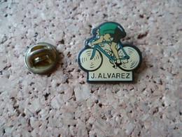 PIN'S  VELO  J ALVAREZ - Ciclismo
