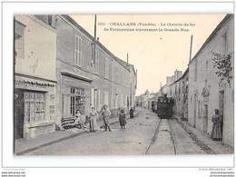 CPA 85 Challans La Grande Rue Et Le Train Tramway Ligne De Challans Fromentine - Challans