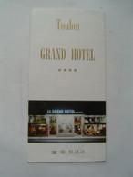 DEPLIANT TOURISME Ancien : GRAND HOTEL **** / TOULON / VAR ( 83 ) - Tourism Brochures
