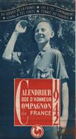 CALENDRIER CODE D HONNEUR COMPAGNON DE FRANCE 1942 ETAT FRANCAIS JEUNESSE FRANCAISE - 1939-45