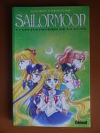 SAILOR MOON LES JUSTICIERES DE LA LUNE  NAOKO TAKEUCHI SAILORMOON - Books, Magazines, Comics