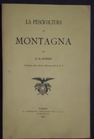 Alpinismo - R. H. Budden - La Pescicoltura In Montagna - Ed. 1883 - Books, Magazines, Comics