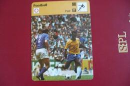 SPORT FOOTBALL / CARTE EDITIONS RENCONTRE LAUSANNE 1976  / PELE ( Roi Pelé ) - Non Classificati